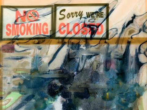 Sorry we are closed especially if you smoke