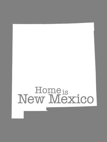 Home is new mexico