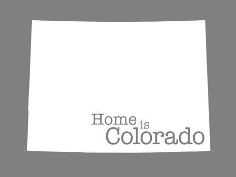 Home is colorado