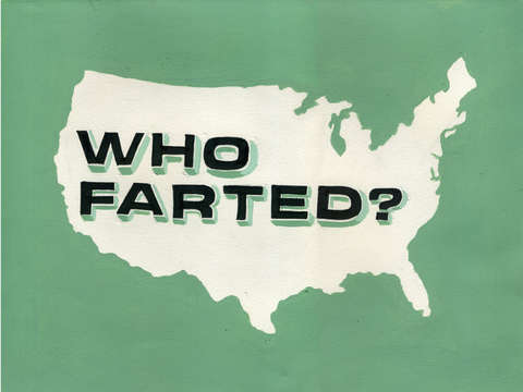 Who Farted?