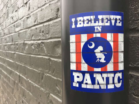 I believe in panic